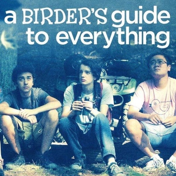 A Birder's Guide to Everything (2013) is a delightful and heartfelt coming of age drama